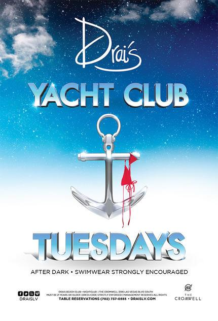 Drais Las Vegas Roof Top Nightclub Beach Club, Yacht Club Tuesdays